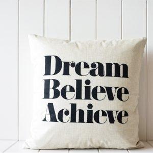 Dream Believe Achieve Indoor Cushion